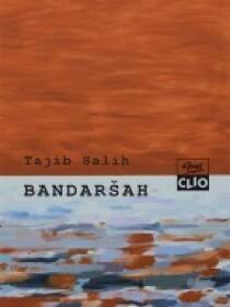 Tayib Salih: Bandarshah – novel