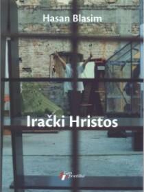 Hasan Blasim: <em>Irački Hristos</em>