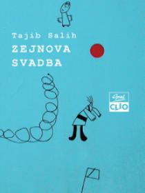 Tajib Salih: ZEJNOVA SVADBA