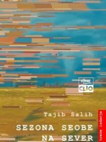 Tajib Salih: Sezona seobe na sever 3. izdanje